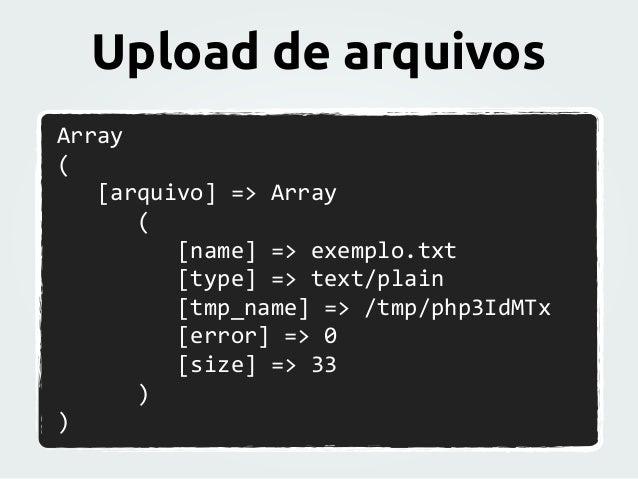 Array   (         [arquivo]  =>  Array               (                     ...