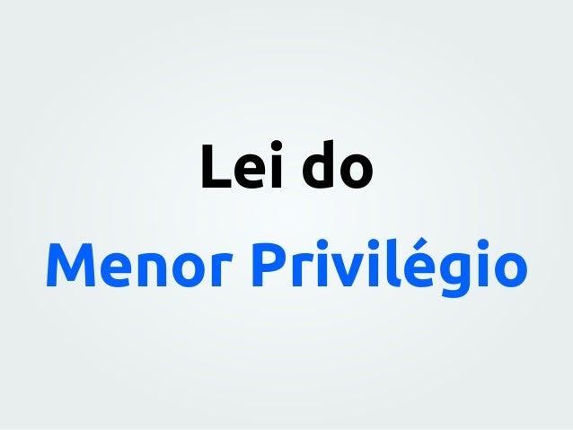 Lei do Menor Privilégio
