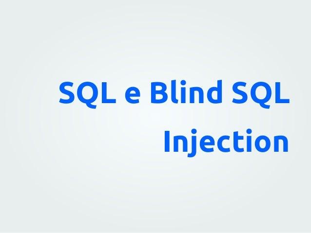 SQL e Blind SQL Injection