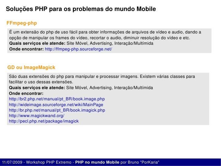 SoluçõesPHPparaosproblemasdomundoMobile    FFmpegphp    Éumextensãodophpdeusofácilparaobterinformaçõesd...