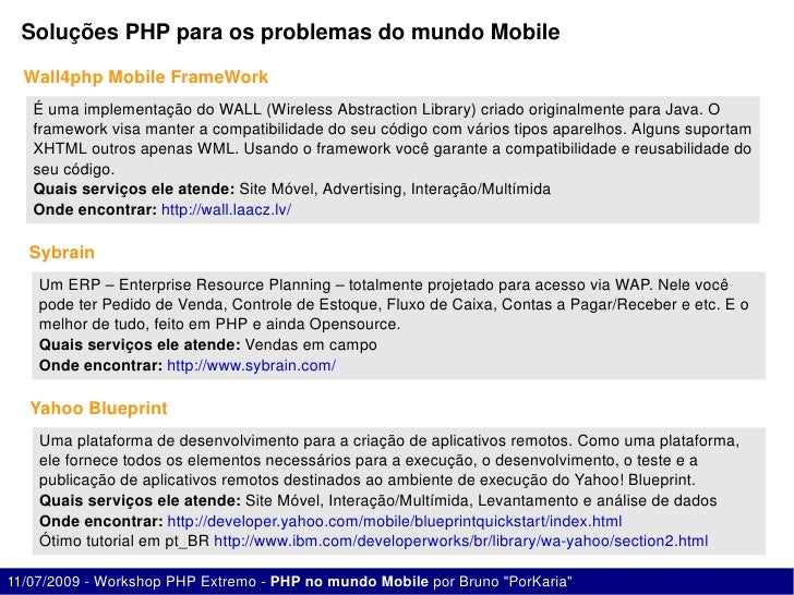 SoluçõesPHPparaosproblemasdomundoMobile    Wall4phpMobileFrameWork    ÉumaimplementaçãodoWALL(WirelessAbstr...