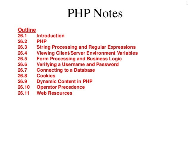 1                                                PHP Notes     Outline     26.1           Introduction     26.2           ...