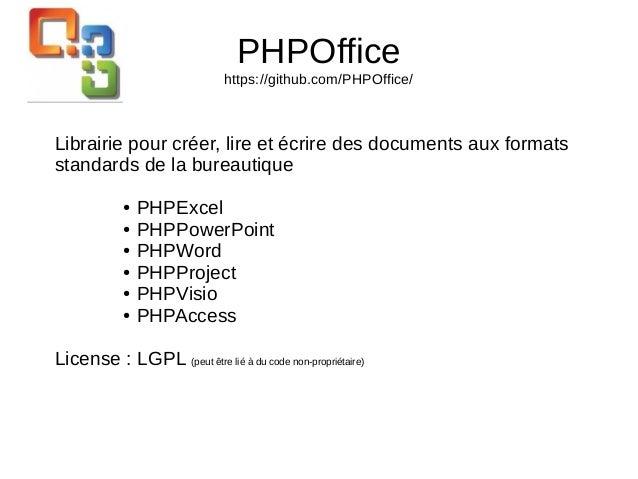 PHPOffice https://github.com/PHPOffice/ Librairie pour créer, lire et écrire des documents aux formats standards de la bur...