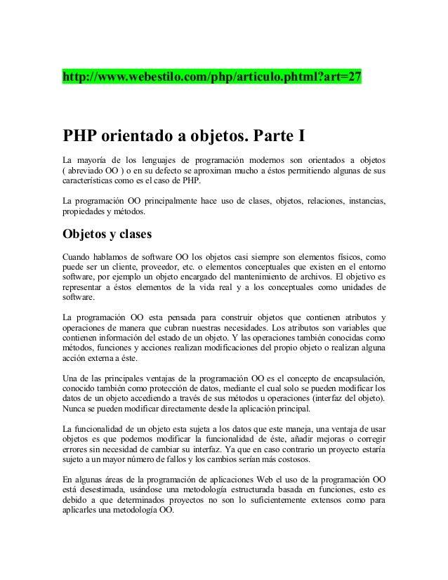 http://www.webestilo.com/php/articulo.phtml?art=27PHP orientado a objetos. Parte ILa mayoría de los lenguajes de programac...