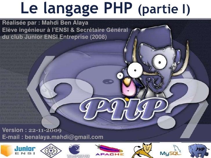 PHP (Partie I) Par Mahdi Ben Alaya