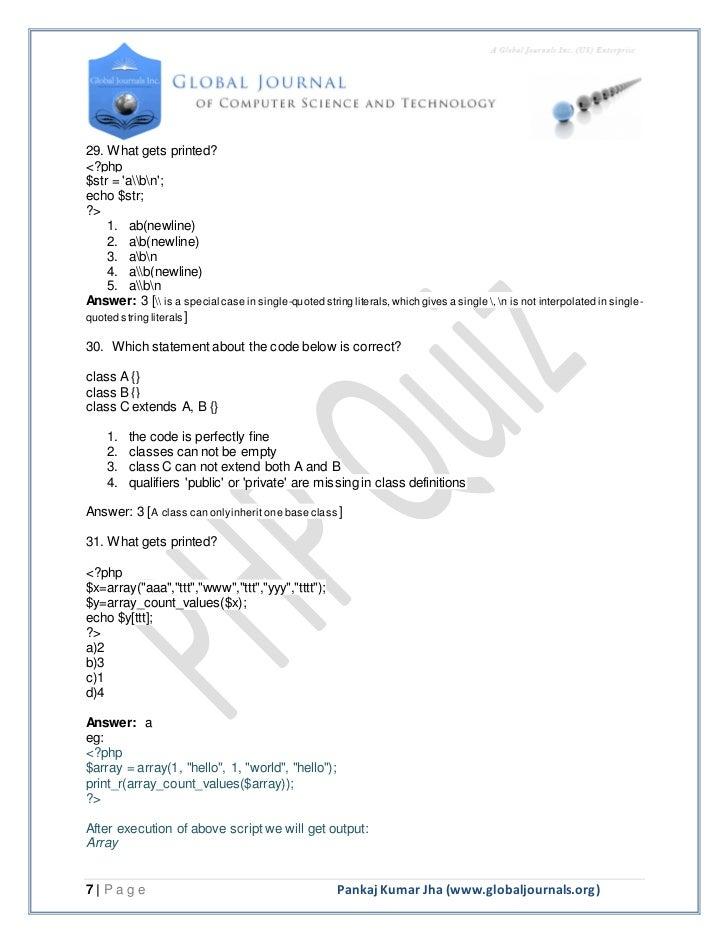 29. What gets printed?<?php$str = abn;echo $str;?>    1. ab(newline)    2. ab(newline)    3. abn    4. ab(newline)    5. a...