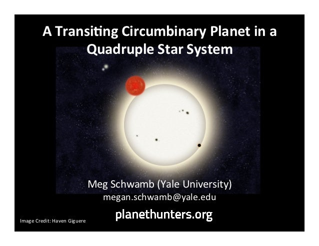 A	  Transi)ng	  Circumbinary	  Planet	  in	  a	                        Quadruple	  Star	  System	                         ...