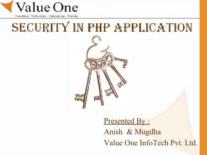 . Training Presented By : Anish  & Mugdha Value One InfoTech Pvt. Ltd.