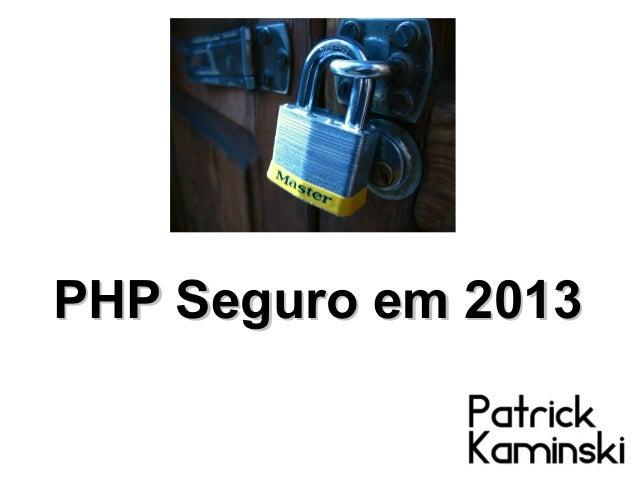 PHP Seguro em 2013