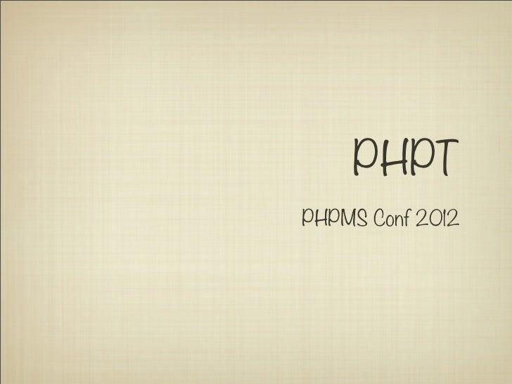 PHPTPHPMS Conf 2012