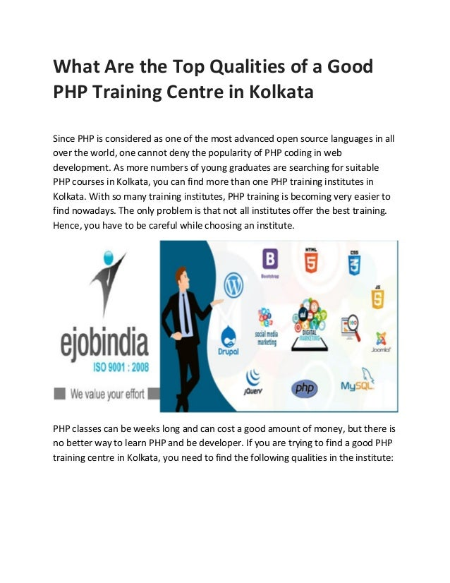 What Are the Top Qualities of a Good PHP Training Centre in Kolkata Since PHP is considered as one of the most advanced op...