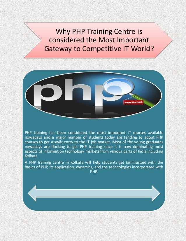 Why PHP Training Centre is considered the Most Important Gateway to Competitive IT World? PHP training has been considered...