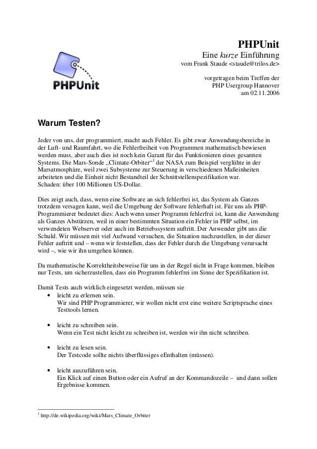 PHPUnit  Eine kurze Einführung  vom Frank Staude <staude@trilos.de>  vorgetragen beim Treffen der  PHP Usergroup Hannover ...