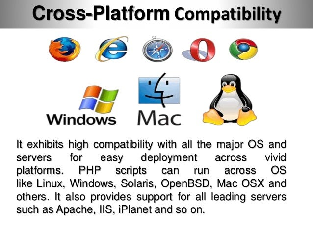 Why PHP is Great-Cross-Platform Compatibility