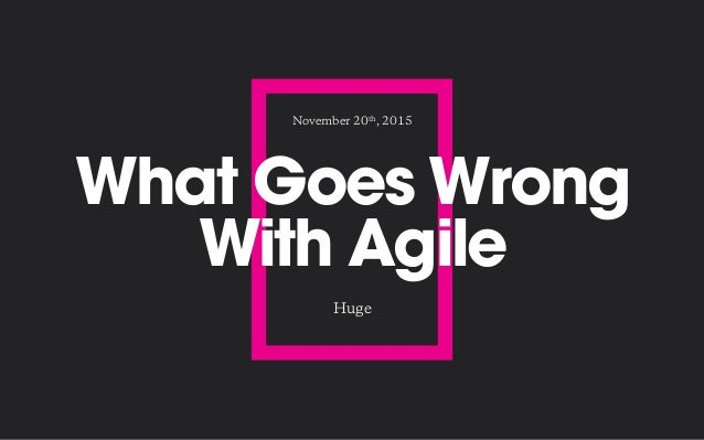 PHP World DC 2015 - What Can Go Wrong with Agile Development and How to Fix It Slide 2
