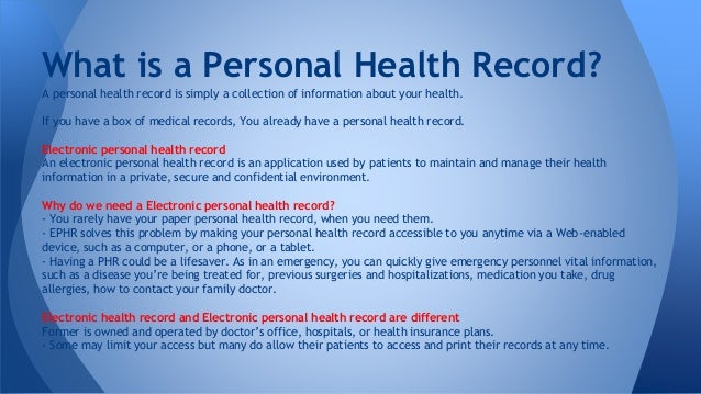 personal health records Revolutionphr is a secure, online personal health record provided to you by your eye care professional the advantages for both patient and provider are significant and include these benefits.