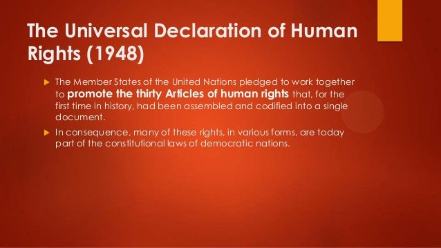 the historical development and origins of human rights The creation of the universal declaration of human rights a critical historical its decisions have greatly influenced the human rights development.