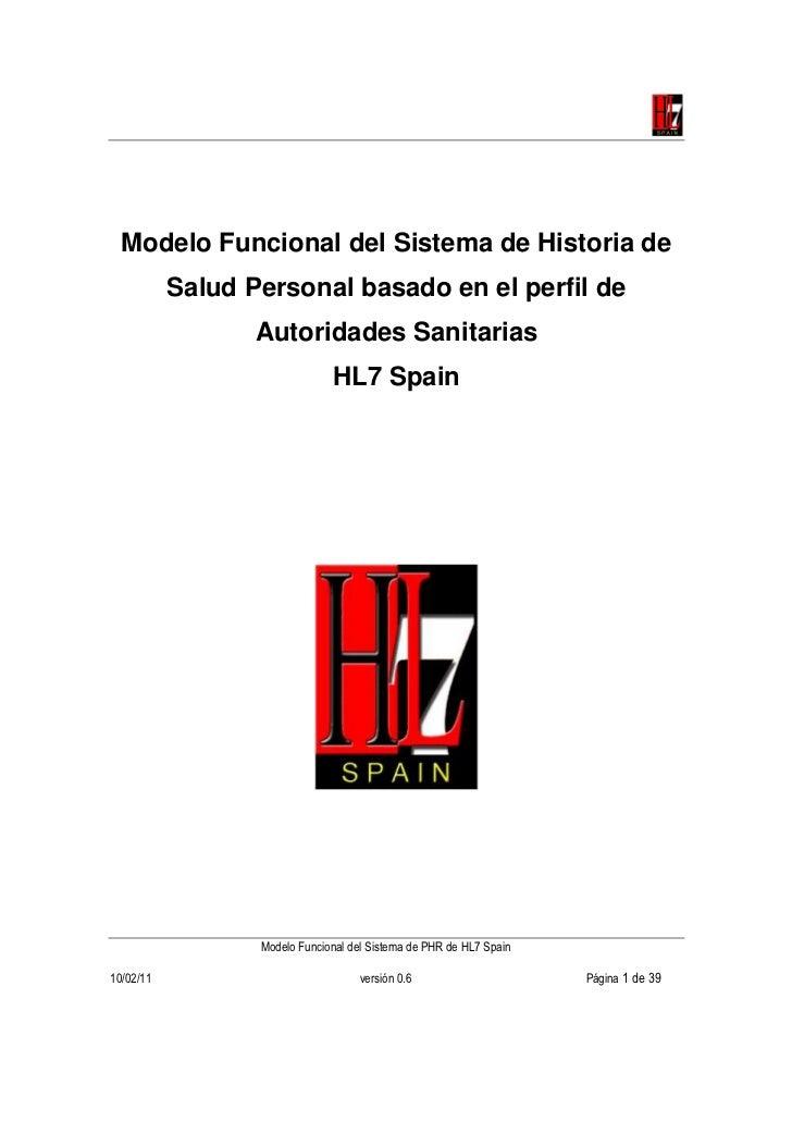 Modelo Funcional del Sistema de Historia de           Salud Personal basado en el perfil de                  Autoridades S...