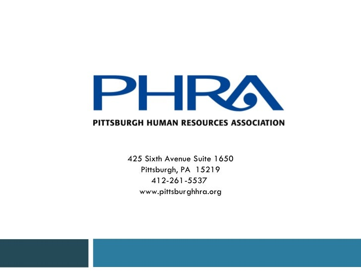 425 Sixth Avenue Suite 1650 Pittsburgh, PA  15219 412-261-5537  www.pittsburghhra.org