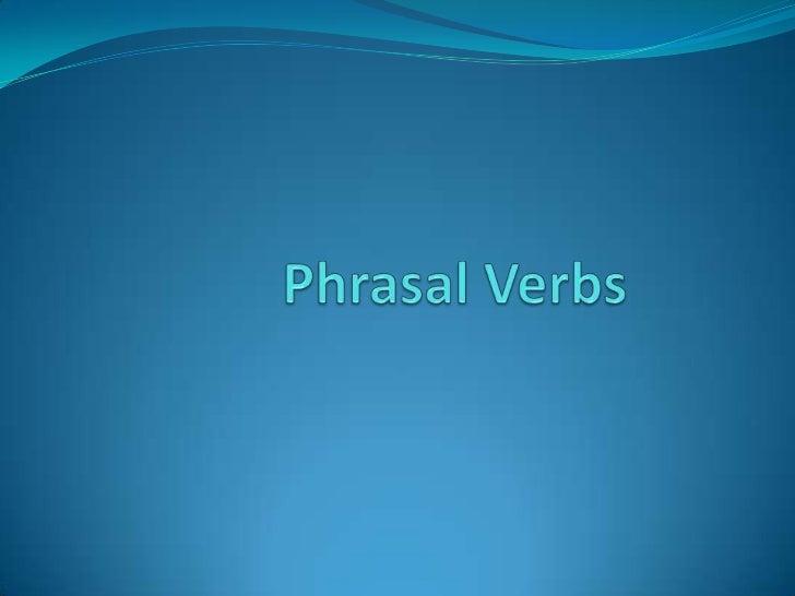 PhrasalVerbs<br />