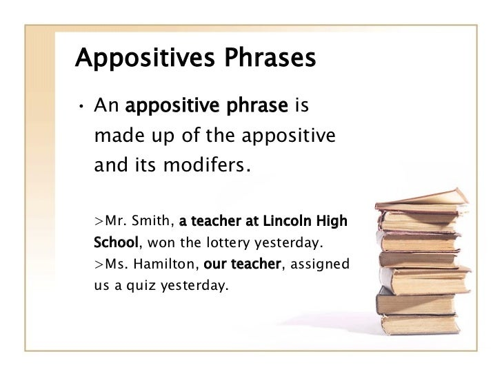 Phrases Prepositional And Appositive