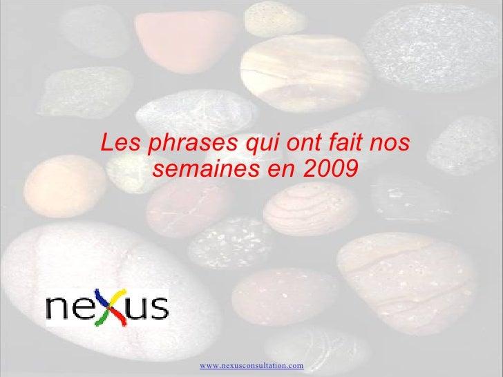 Les phrases qui ont fait nos semaines en 2009