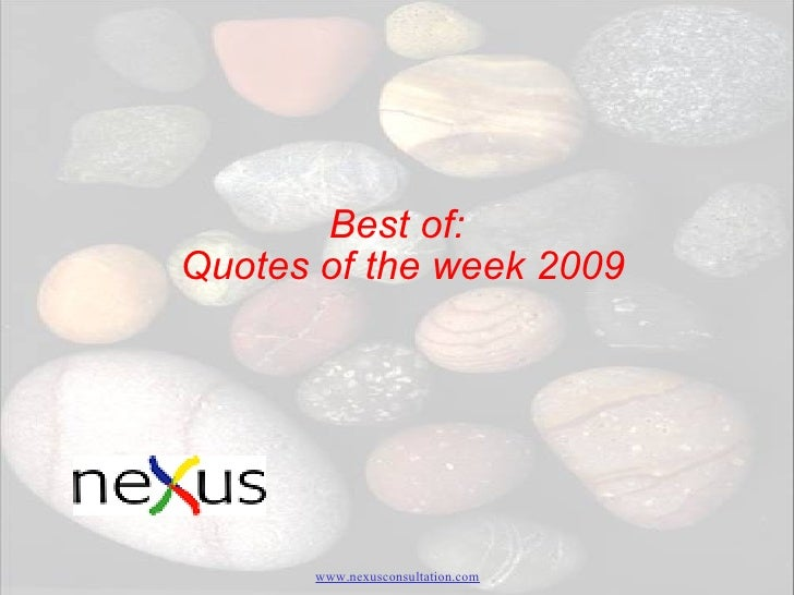 Best of:  Quotes of the week 2009
