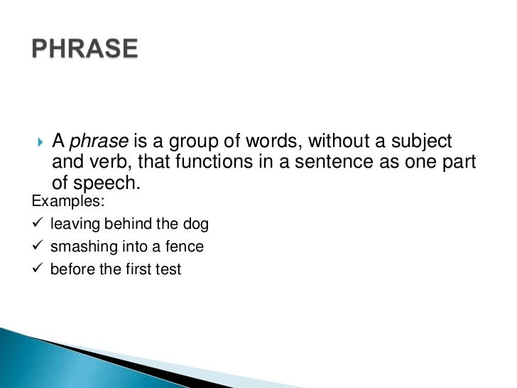 Phrases and clauses Slide 2