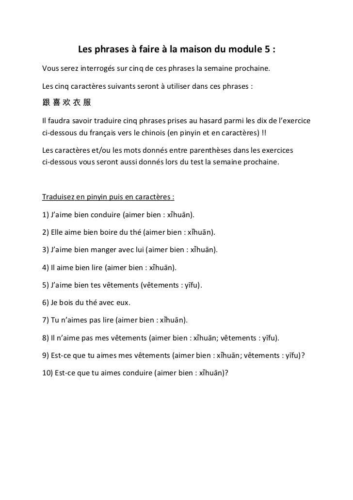 Les phrases à faire à la maison du module 5 :Vous serez interrogés sur cinq de ces phrases la semaine prochaine.Les cinq c...