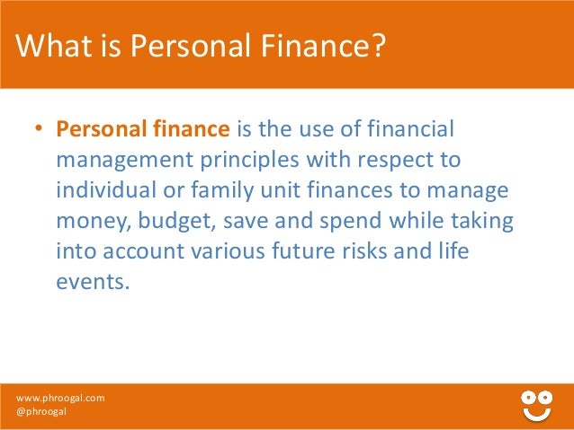 personal finance principles of finance of Make no mistake–an ignorance of personal finance, while probably unintentional , has  through a survey about saving habits and basic financial principles.