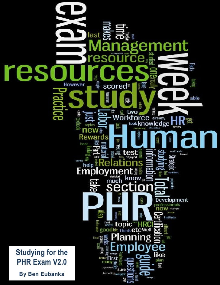 eries     Studying for the PHR Exam V2.0  By Ben Eubanks
