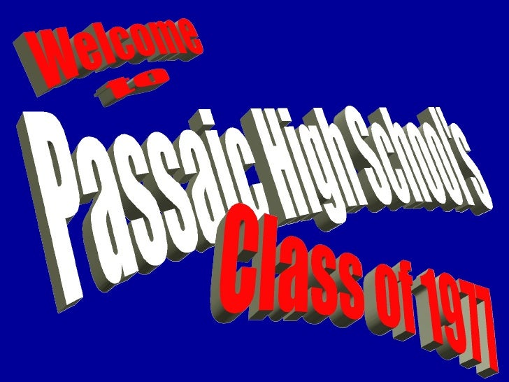 Welcome to Passaic High School's Class of 1977