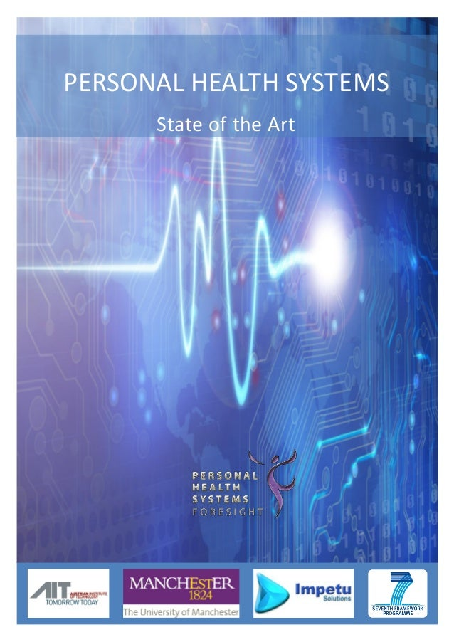 Personal  Health  Systems  PERSONAL HEALTH SYSTEMS State of the Art  Foresight