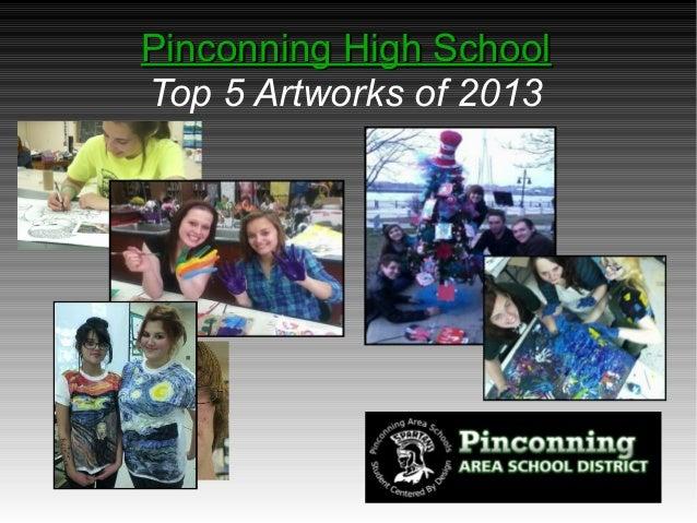 Pinconning High SchoolPinconning High SchoolTop 5 Artworks of 2013