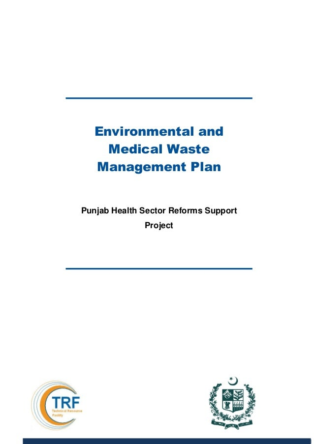 Environmental and medical waste management plan punjab for Waste management plans template