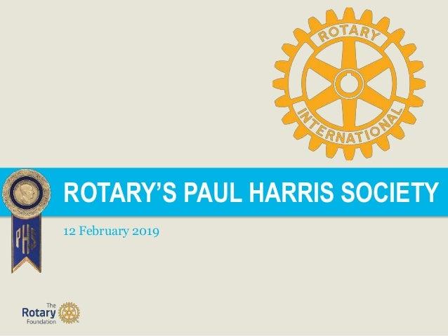 ROTARY'S PAUL HARRIS SOCIETY 12 February 2019