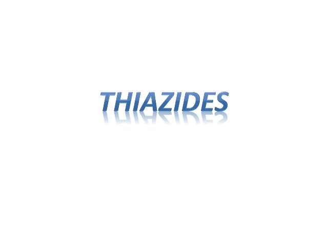 Introduction • The thiazides are the most widely used of the diuretic drugs • Thiazide diuretics are sulfonamide derivativ...