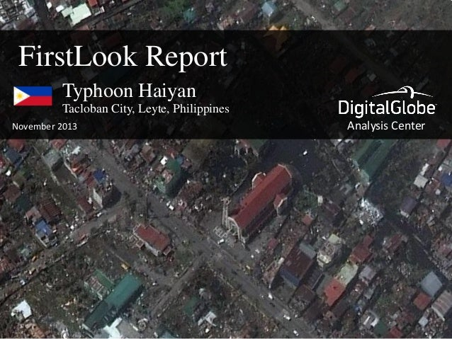 FirstLook Report Typhoon Haiyan Tacloban City, Leyte, Philippines November 2013  Analysis Center