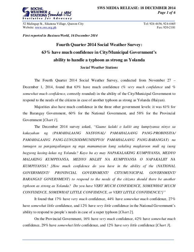 SWS MEDIA RELEASE: 18 DECEMBER 2014 Page 1 of 6 52 Malingap St., Sikatuna Village, Quezon City Tel: 924-4456, 924-4465 Web...