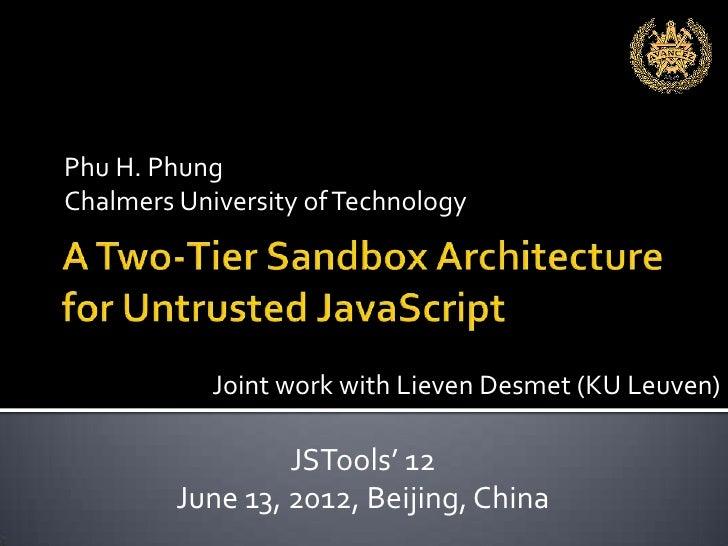 Phu H. PhungChalmers University of Technology            Joint work with Lieven Desmet (KU Leuven)                  JSTool...