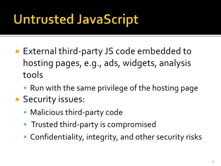 A Two-Tier Sandbox Architecture for Untrusted JavaScript Slide 2