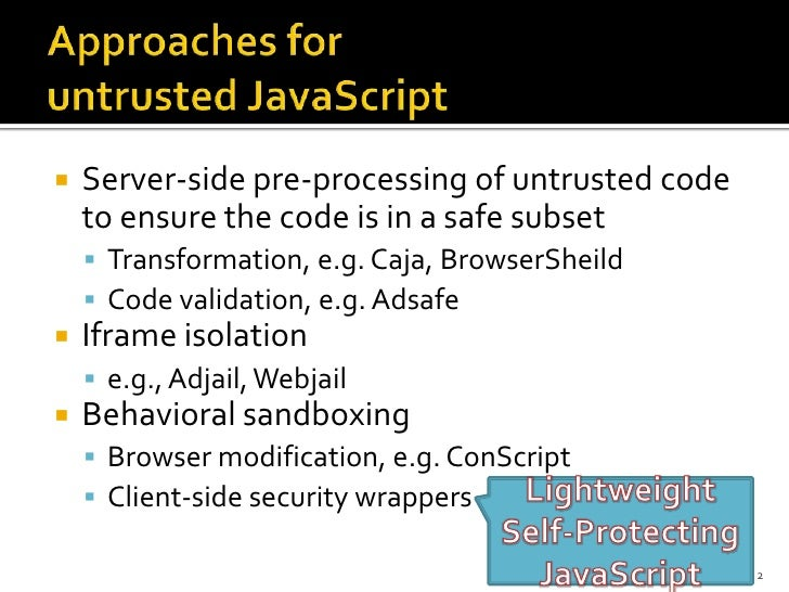 A Two-Tier Sandbox Architecture for Untrusted JavaScript Slide 3