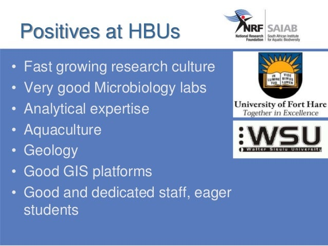 • Fast growing research culture • Very good Microbiology labs • Analytical expertise • Aquaculture • Geology • Good GIS pl...