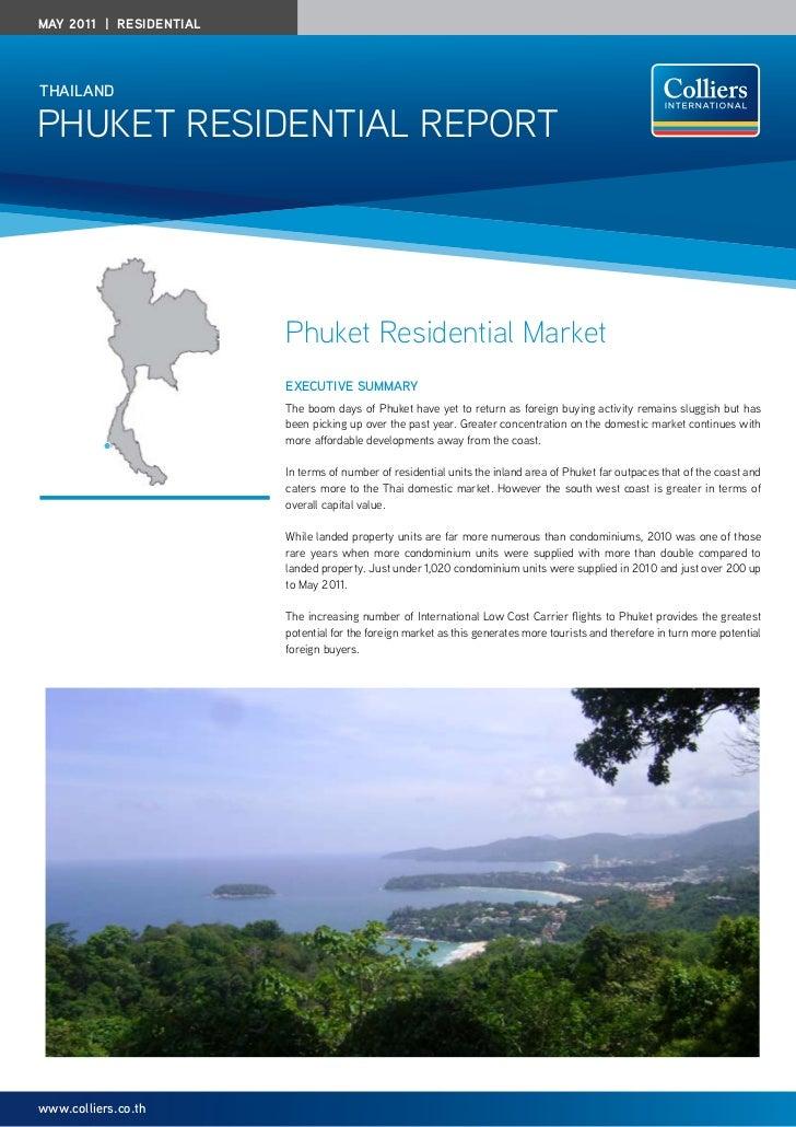 May 2011 | residentialthailandPhuket Residential RePoRt                         Phuket Residential Market                 ...