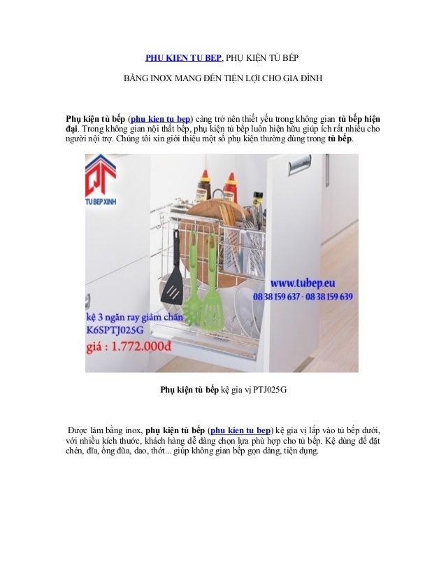 PHU KIEN TU BEP, PHỤ KIỆN TỦ BẾP BẰNG INOX MANG ĐẾN TIỆN LỢI CHO GIA ĐÌNH  Phụ kiện tủ bếp (phu kien tu bep) càng trở nên ...