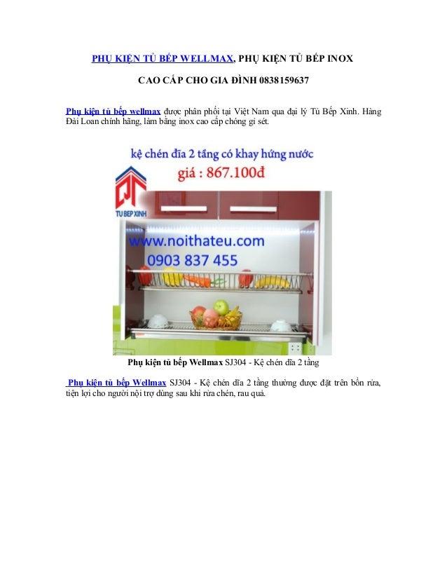 PHỤ KIỆN TỦ BẾP WELLMAX, PHỤ KIỆN TỦ BẾP INOX CAO CẤP CHO GIA ĐÌNH 0838159637 Phụ kiện tủ bếp wellmax được phân phối tại V...