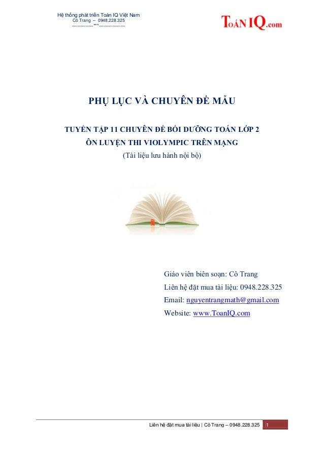 Hệ thống phát triển Toán IQ Việt Nam Cô Trang – 0948.228.325 -------------***---------------- Liên hệ đặt mua tài liệu   C...