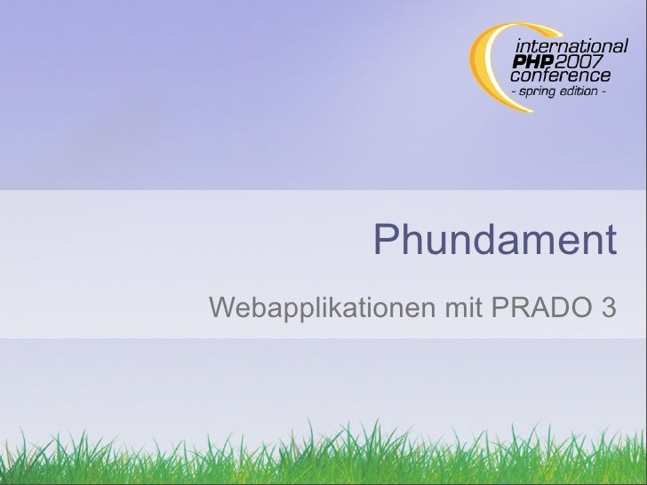 Phundament Webapplikationen mit PRADO 3