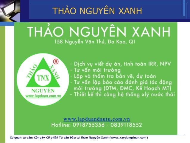 THẢO NGUYÊN XANH Cơ quan tư vấn: Công ty Cổ phần̉ Tư vấn Đầu tư Thảo Nguyên Xanh (www.xaydungduan.com)