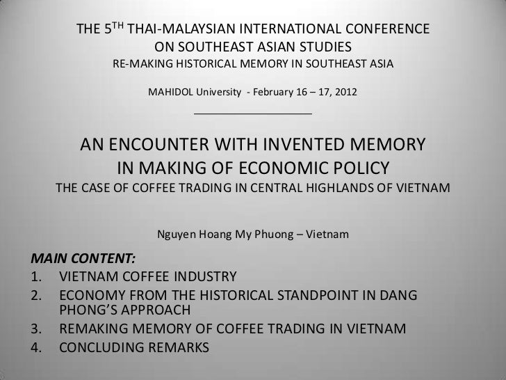 THE 5TH THAI-MALAYSIAN INTERNATIONAL CONFERENCE                 ON SOUTHEAST ASIAN STUDIES           RE-MAKING HISTORICAL ...